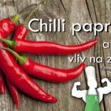 Chilli papričky a jejich vliv na zdraví
